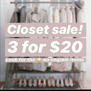 🌟🌟First Official Closet Sale!! 3 for $20🌟🌟